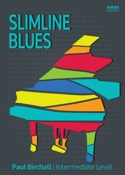 Slimline Blues piano Paul Birchall EVC Music