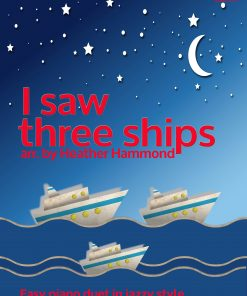 I Saw Three Ships Piano Duet H.Hammond