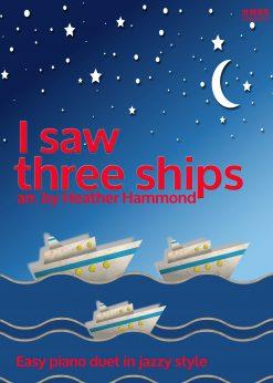I Saw Three Ships Piano Duet H.Hammond