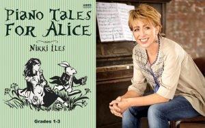 Piano Tales For Alice Nikki Iles EVC Music
