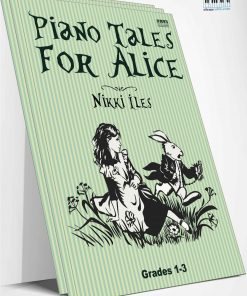 Piano Tales For Alice by Nikki Iles EVC Music