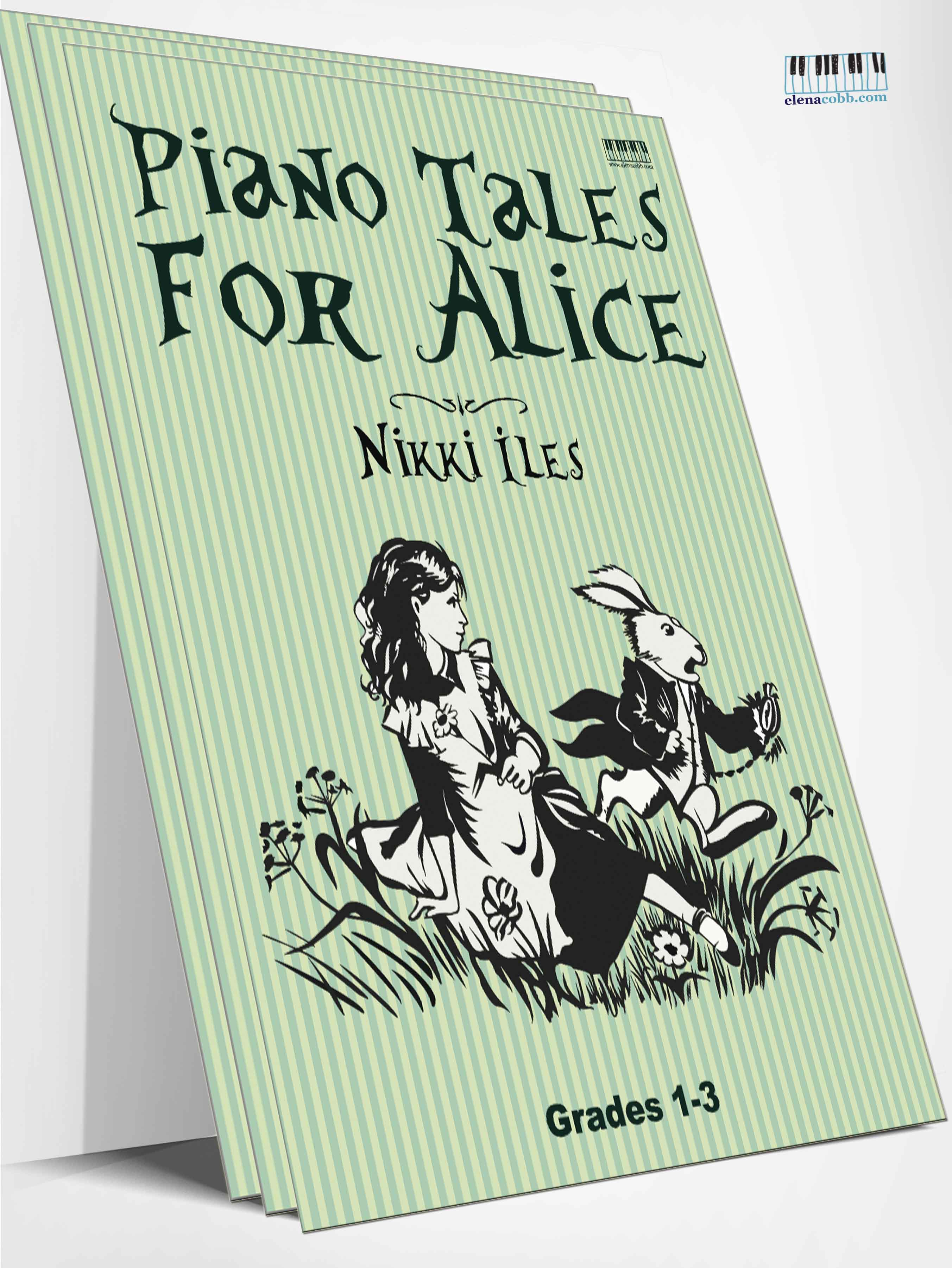 Piano Tales For Alice by Nikki Iles