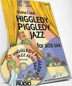 Higgledy Piggledy Jazz ALTO SAX Elena Cobb EVC Music & AUDIO FILES