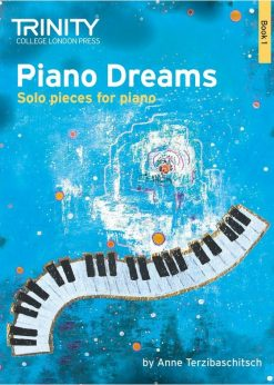 Piano Dreams Book 1 Solos Trinity