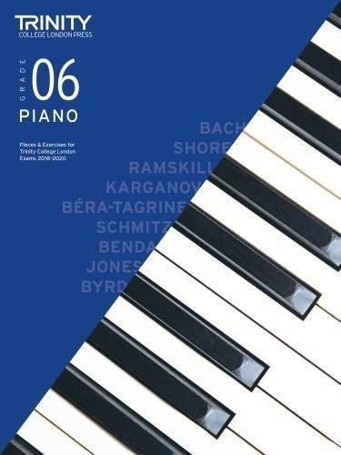 Trinity College London Piano Exam Pieces & Exercises 2018-2020 Grade 6