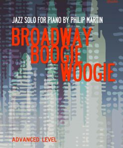 Broadway Boogie Woogie Philip Martin EVC Music
