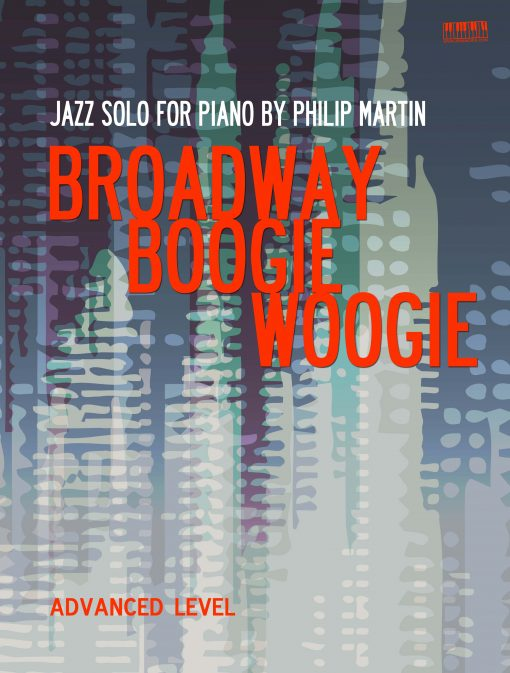Broadway Boogie Woogie Philip Martin EVC Music