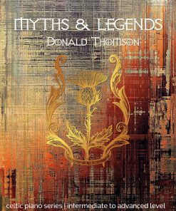 Myths and Legends by Donald Thomson EVC Music