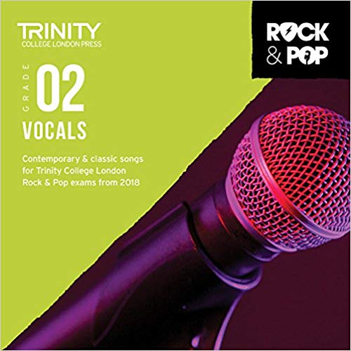 Trinity College London Rock and Pop 2018-2020 Vocals Grade 2 CD